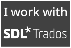 "White text on dark grey background ""I work with SDL* Trados"""